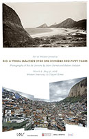 Rio: A Visual Dialogue over 150 Years