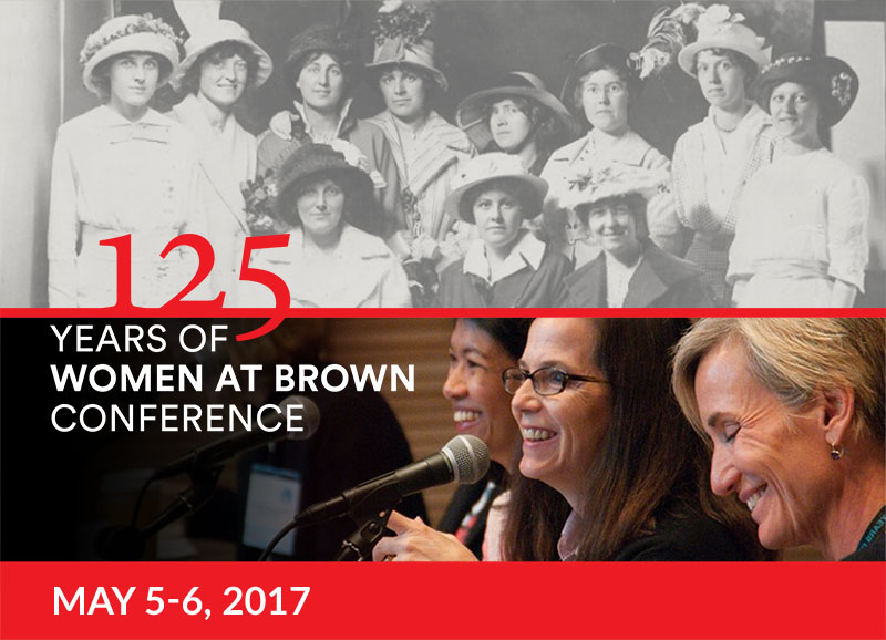 125 Years of Women at Brown Conference - Save the Date: May 5-6, 2017