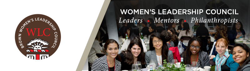 Brown University Women's Leadership Council Newsletter: Leaders, Mentors, Philanthropists