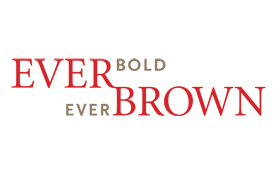 Ever Bold, Ever Brown